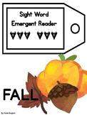 Sight Word Emergent Reader: Fall
