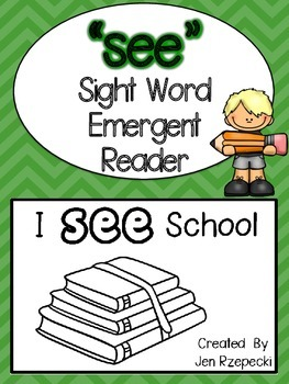 Sight Word Emergent Reader-SEE