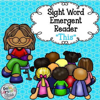 Sight Word Emergent Reader {This}