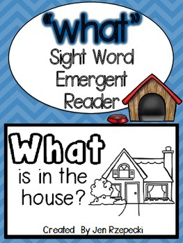Sight Word Emergent Reader-WHAT
