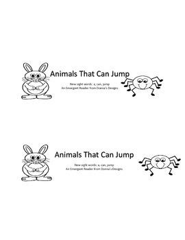 Sight Word Emergent Reader : a, can, jump