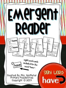 Sight Word Emergent Reader (have)