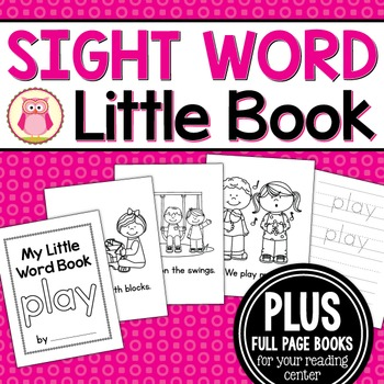 Sight Word Emergent Reader for the Sight Word Play