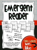 Sight Word Emergent Reader (we, like)