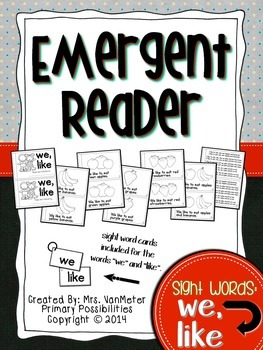Sight Word Emergent Reader (we, like)