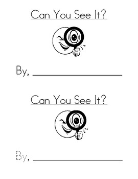 Sight Word Emergent Reader:Can You See It? (my, by)