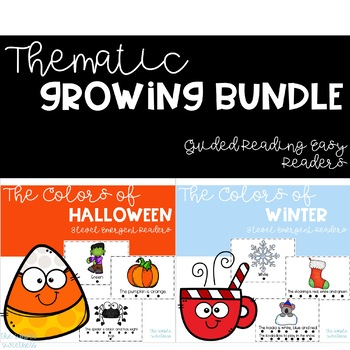 Guided Reading Easy Readers - Thematic Year Long GROWING Bundle