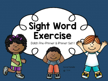 Sight Word Exercise: Dolch Pre-Primer & Primer Set 1