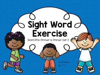 Sight Word Exercise: Dolch Pre-Primer & Primer Set 2