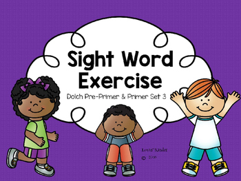 Sight Word Exercise: Dolch Pre-Primer & Primer Set 3