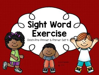 Sight Word Exercise: Dolch Pre-Primer & Primer Set 4
