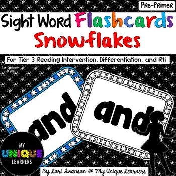Sight Word FLASHCARDS- Snowflakes (Pre-Primer)