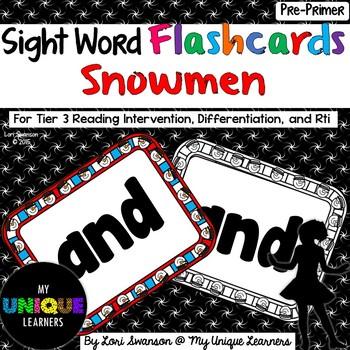 Sight Word FLASHCARDS- Snowmen (Pre-Primer)