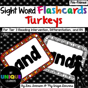 Sight Word FLASHCARDS- Turkeys (Pre-Primer)