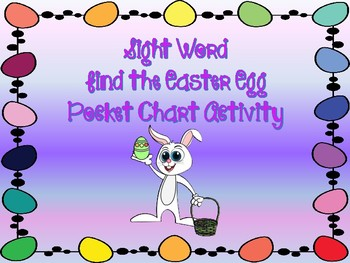 Sight Word Find the Easter Egg Pocket Chart Game