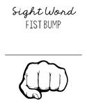 Sight Word Fist Bump