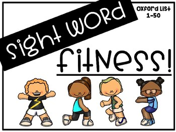 Sight Word Fitness (Oxford Word List 1-50)