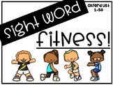 Sight Word Fitness (Oxford Word List 1-50)