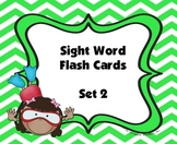 Sight Word Flash Cards (Set 2)