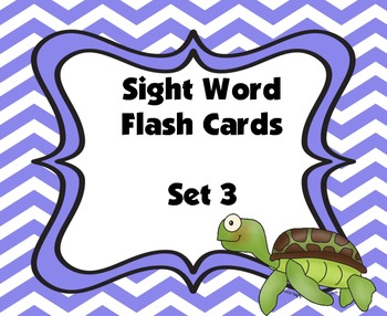 Sight Word Flash Cards (Set 3)