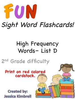 Sight Word Flashcards (List D)
