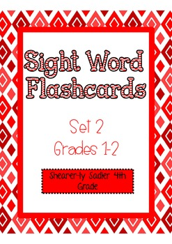 Sight Word Flashcards-Set 2-Grades 1 and 2