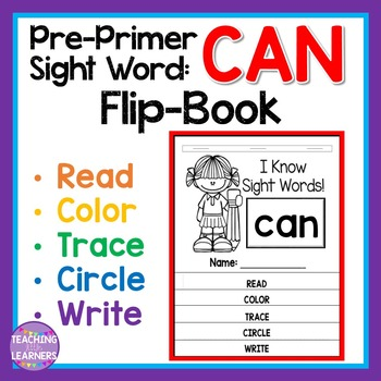 Sight Word Flip Book: CAN