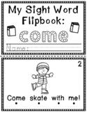 Sight Word Flip Book (Flipbook) - COME