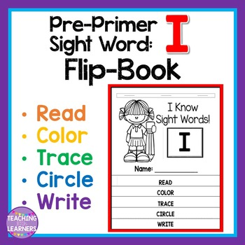 Sight Word Flip Book: I