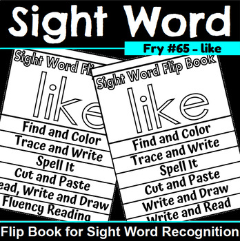 Sight Word Flip Book for like