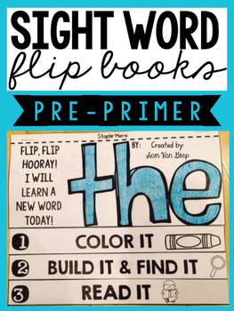 Sight Word Flip Books (Pre-Primer)
