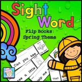 Spring Activities for Kindergarten and PreK Sight Words Flip Books