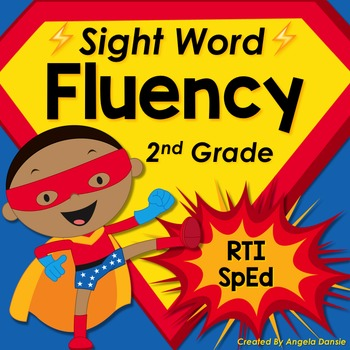 Sight Word Fluency (2nd Grade Dolch)