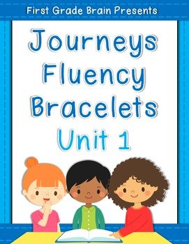 Sight Word Fluency Bracelets - works with Journeys Unit 1 1st Grade