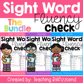 Sight Word Fluency Check (The Bundle)