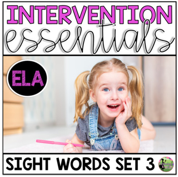 Sight Word Fluency Essentials #3: Intervention and Small Group Resources