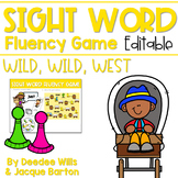 Sight Word Fluency Game (editable)   WILD WILD WEST