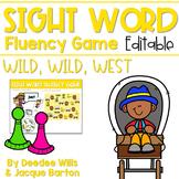 Sight Word Fluency Game (editable) | WILD WILD WEST