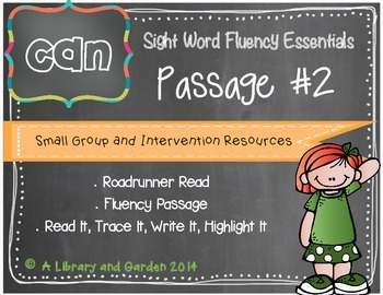 Sight Word Fluency Passage #2: CAN