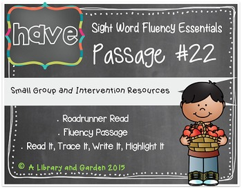 Sight Word Fluency Passage #22: HAVE