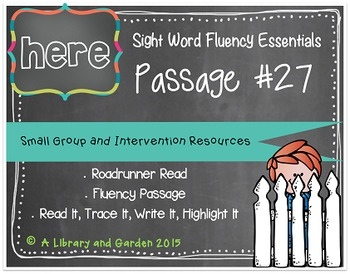 Sight Word Fluency Passage #27: HERE