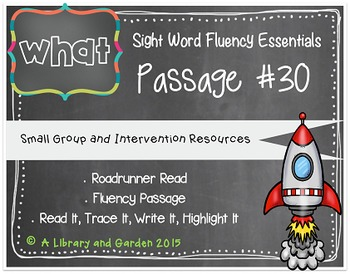 Sight Word Fluency Passage #30: WHAT
