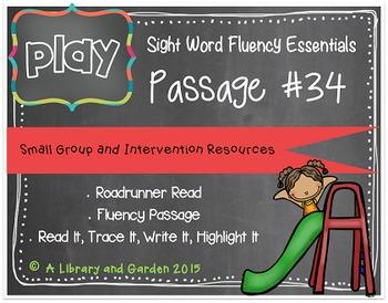 Sight Word Fluency Passage #34: PLAY
