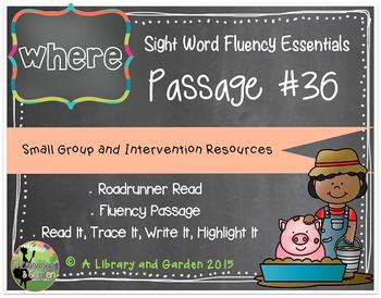Sight Word Fluency Passage #36: WHERE