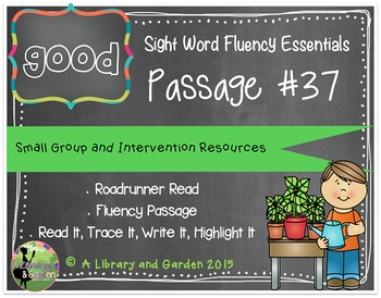 Sight Word Fluency Passage #37: GOOD