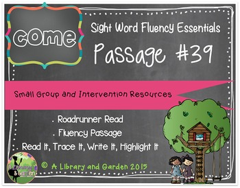 Sight Word Fluency Passage #39: COME