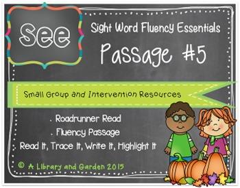 Sight Word Fluency Passage #5: SEE