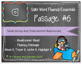 Sight Word Fluency Passage #6: A