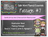 Sight Word Fluency Passage #7: LIKE