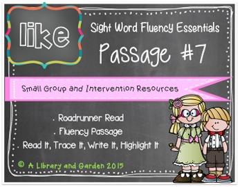 Sight Word Fluency Passage #7: LIKE